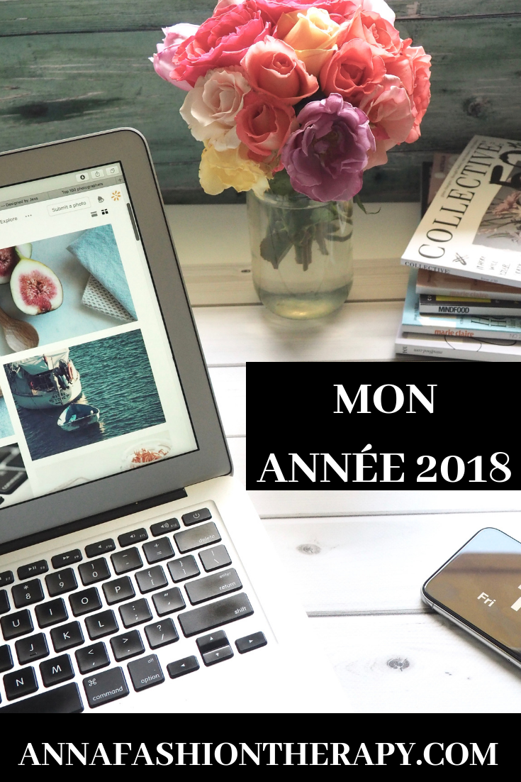 MON ANNÉE 2018 blog mode et lifestyle
